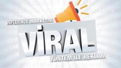 Ben, size özel influence marketing yöntem ile viral reklamınızı yaparım.